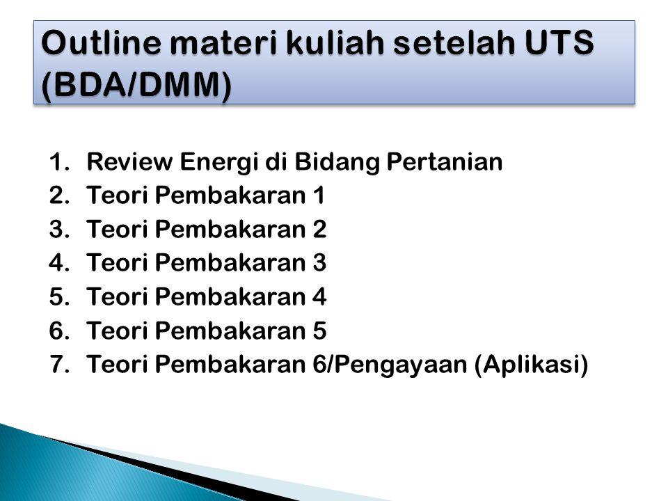 Outline materi kuliah setelah UTS (BDA/DMM)