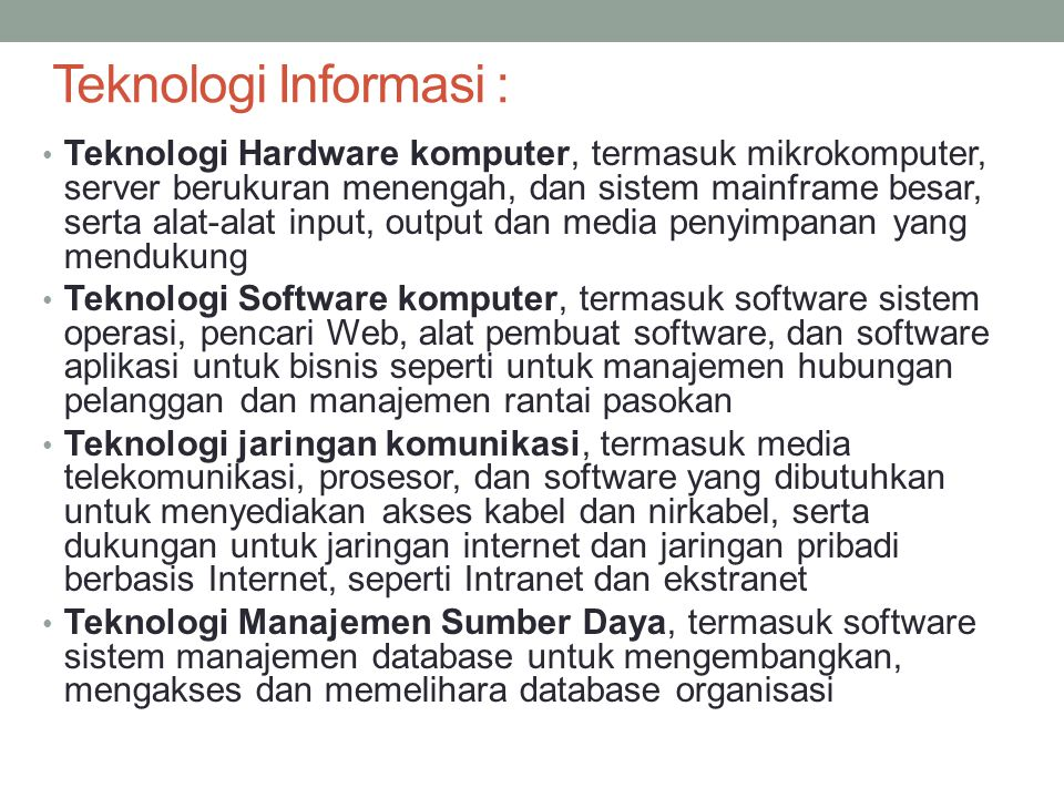 Teknologi Informasi :