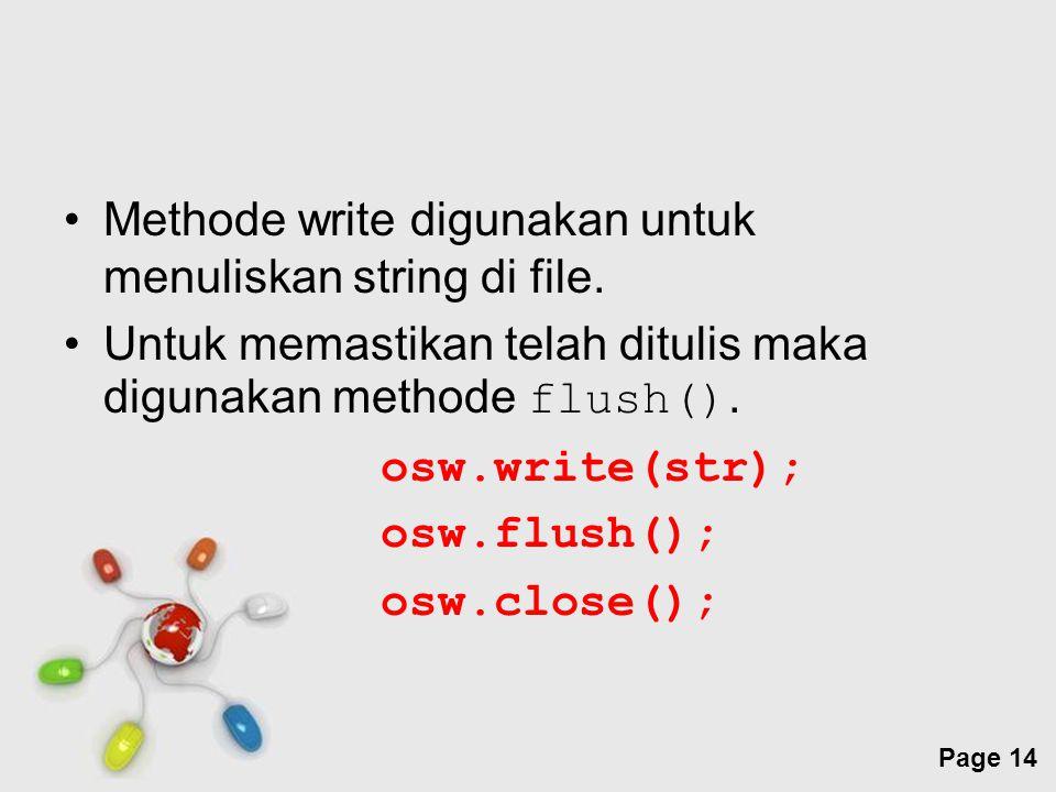 Methode write digunakan untuk menuliskan string di file.