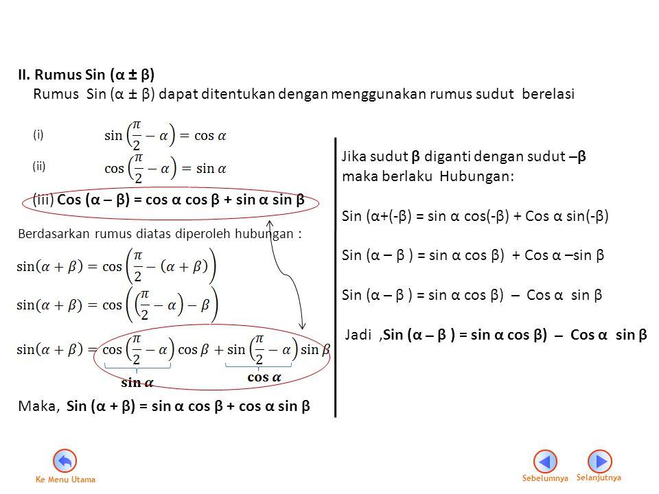 Maka, Sin (α + β) = sin α cos β + cos α sin β