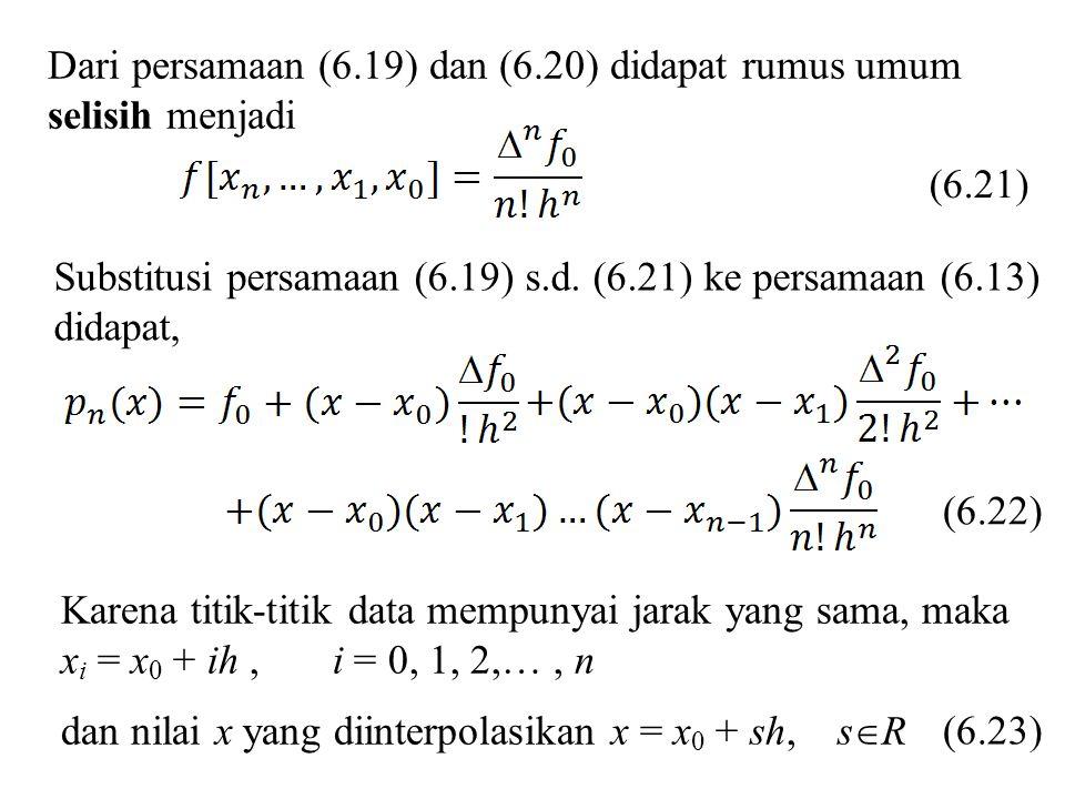 Dari persamaan (6.19) dan (6.20) didapat rumus umum