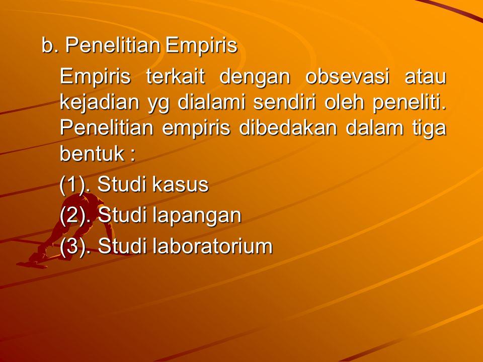 b. Penelitian Empiris
