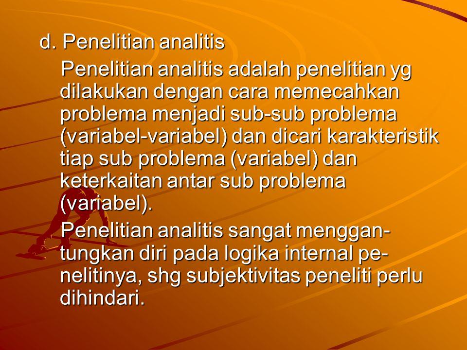 d. Penelitian analitis