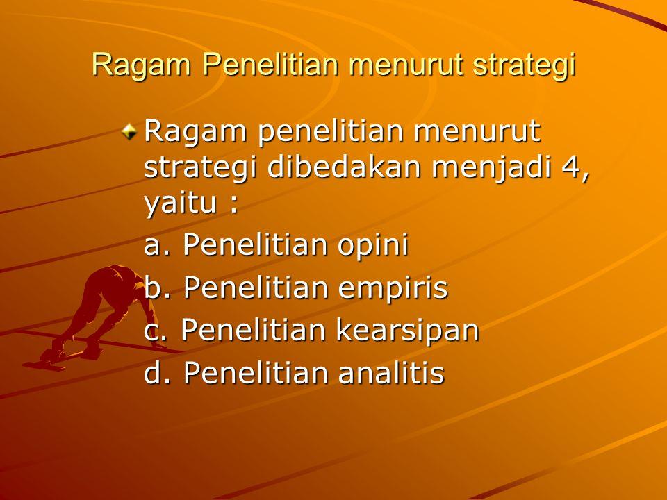 Ragam Penelitian menurut strategi
