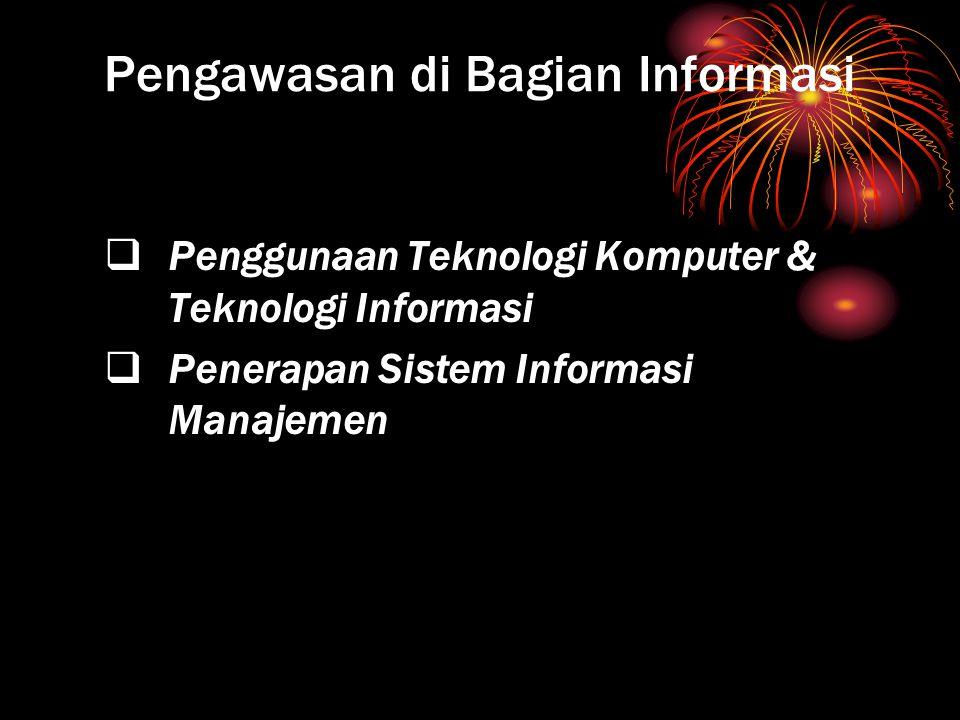 Pengawasan di Bagian Informasi