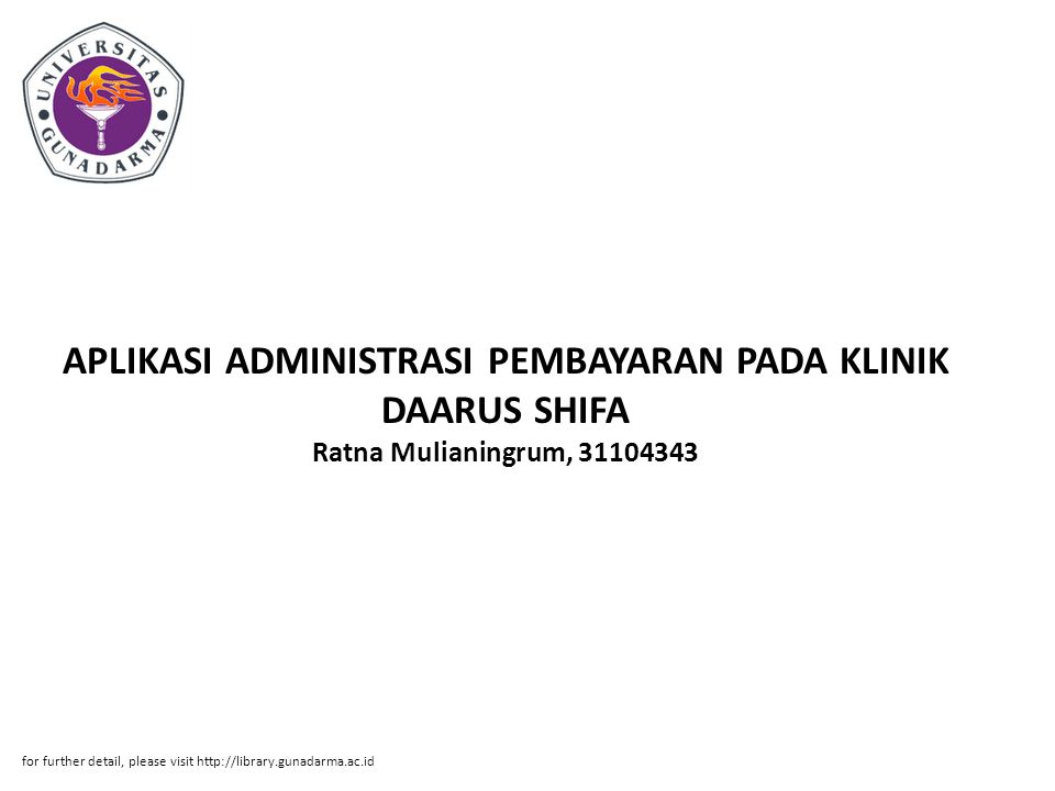 APLIKASI ADMINISTRASI PEMBAYARAN PADA KLINIK DAARUS SHIFA Ratna Mulianingrum, 31104343