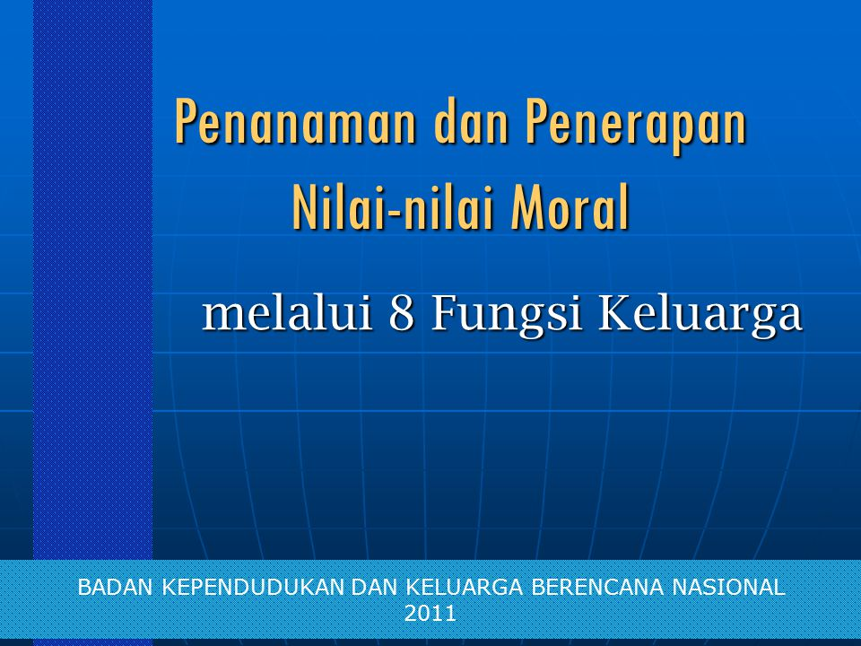 Penanaman dan Penerapan Nilai-nilai Moral