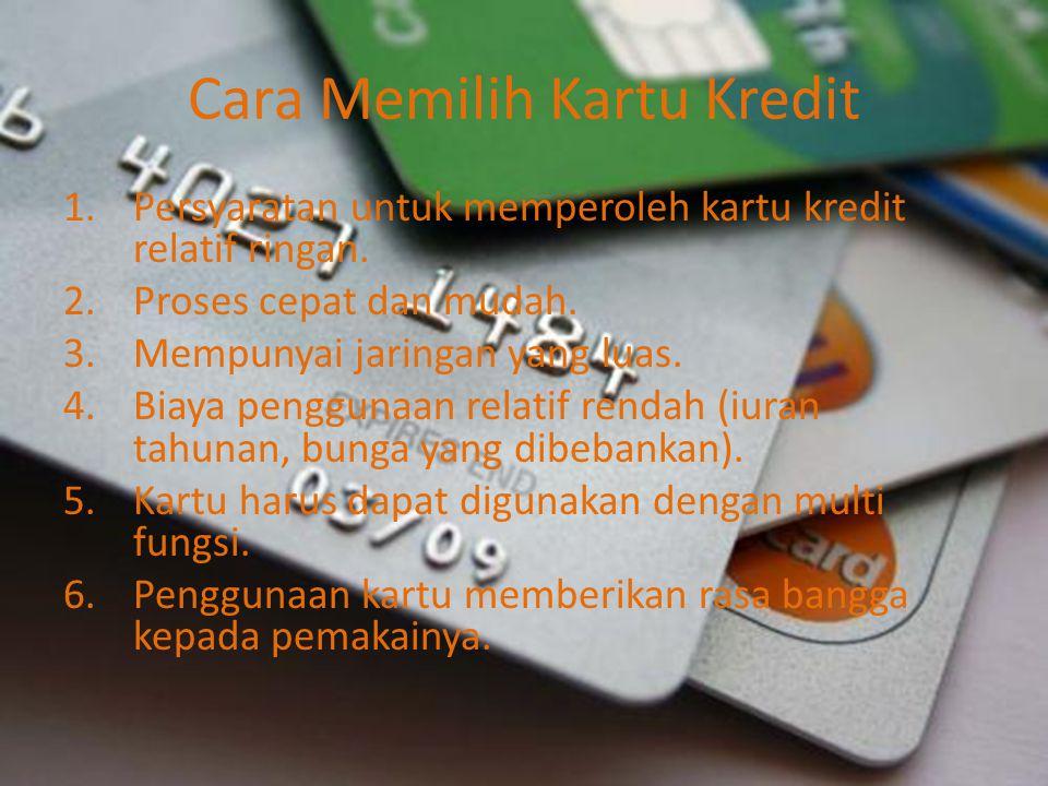 Cara Memilih Kartu Kredit