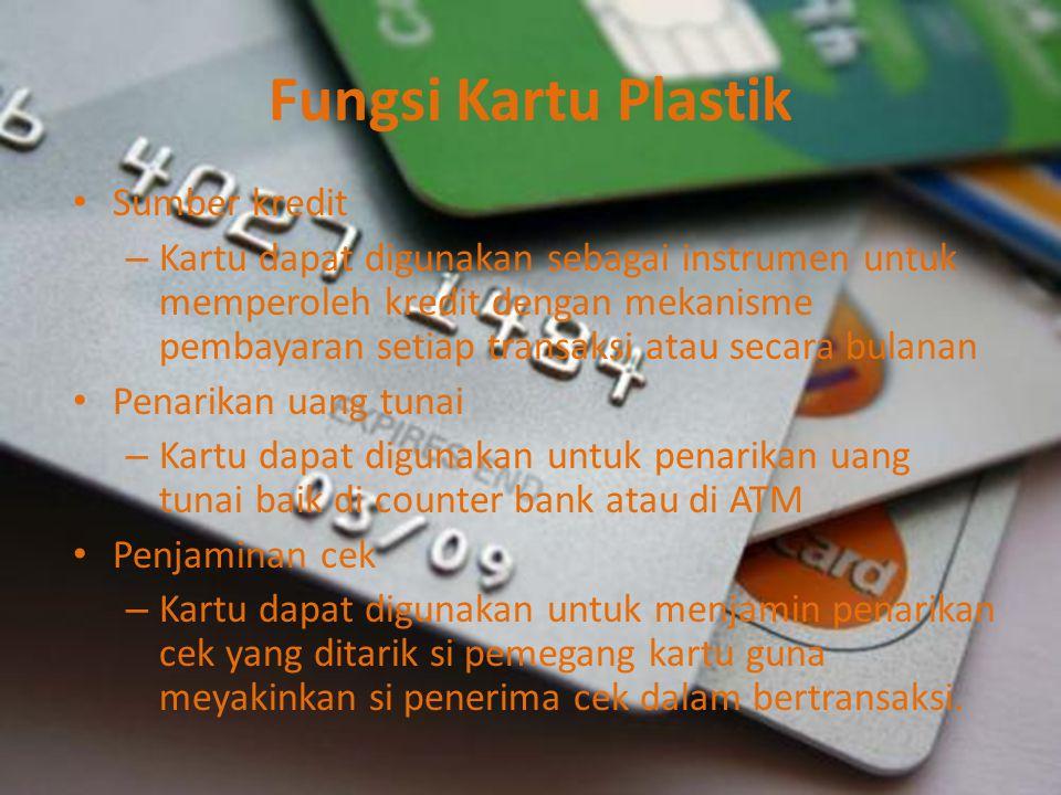 Fungsi Kartu Plastik Sumber kredit