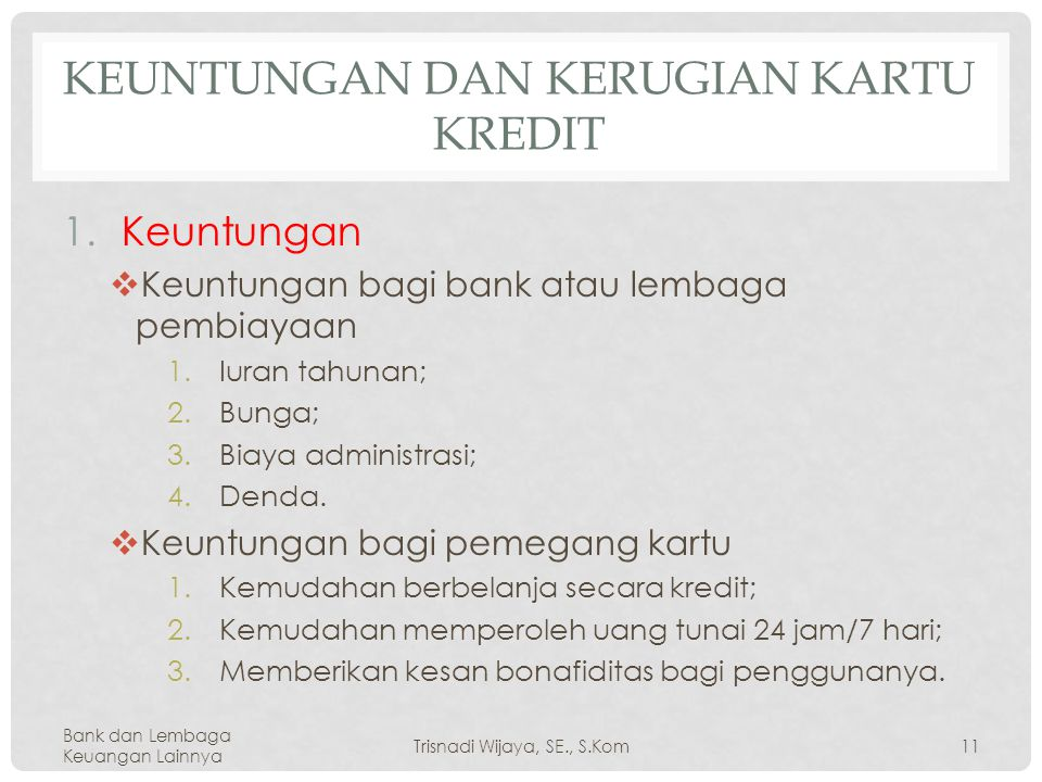 Keuntungan dan Kerugian Kartu Kredit