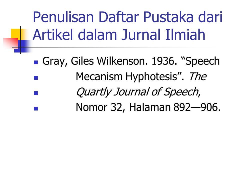 Penulisan Daftar Pustaka dari Artikel dalam Jurnal Ilmiah
