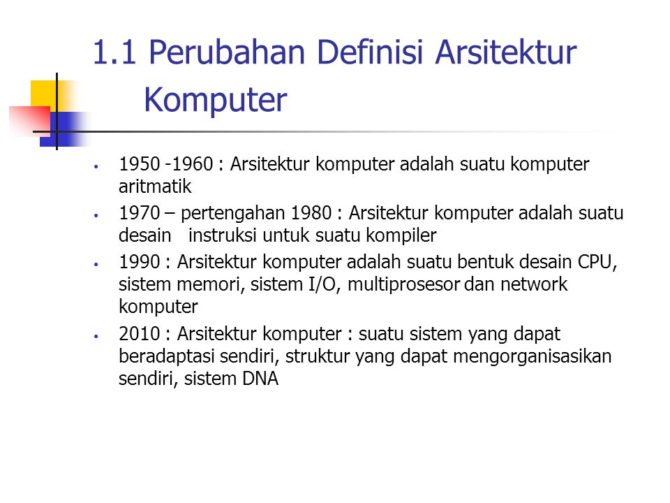 1.1 Perubahan Definisi Arsitektur Komputer