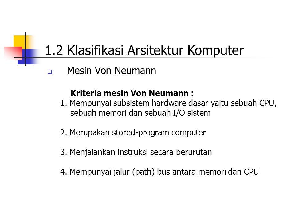1.2 Klasifikasi Arsitektur Komputer