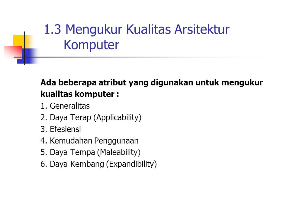 1.3 Mengukur Kualitas Arsitektur Komputer