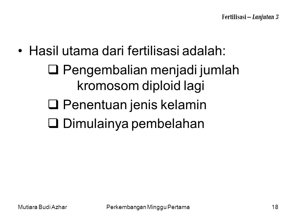 Fertilisasi – Lanjutan 3