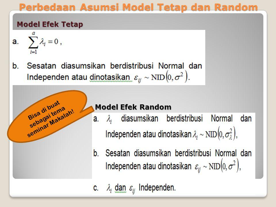 Perbedaan Asumsi Model Tetap dan Random