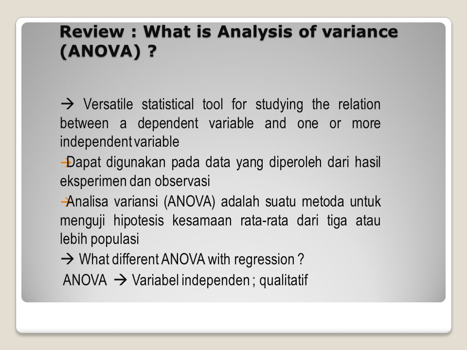 Review : What is Analysis of variance (ANOVA)