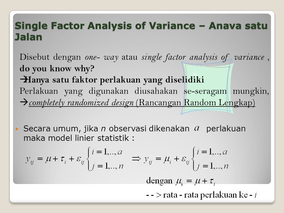 Single Factor Analysis of Variance – Anava satu Jalan