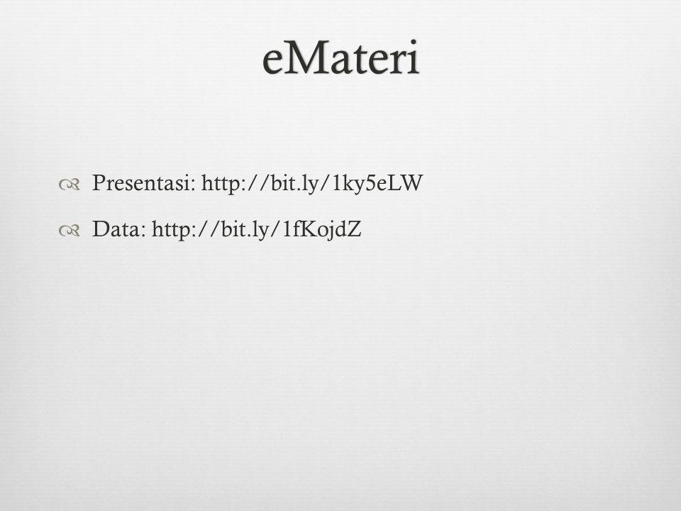 eMateri Presentasi: http://bit.ly/1ky5eLW Data: http://bit.ly/1fKojdZ