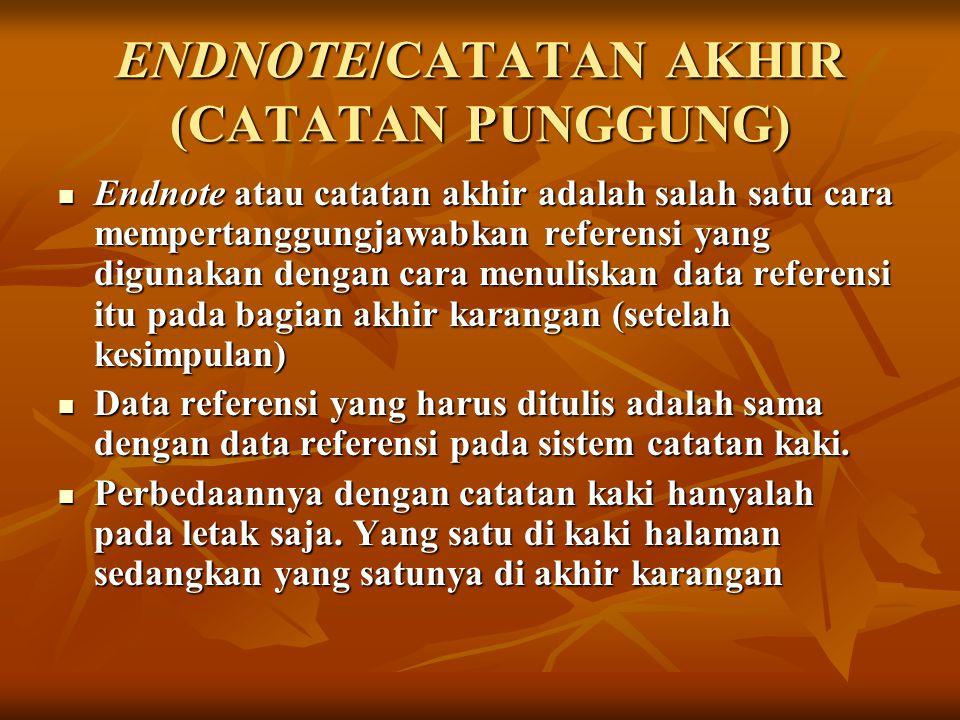 ENDNOTE/CATATAN AKHIR (CATATAN PUNGGUNG)