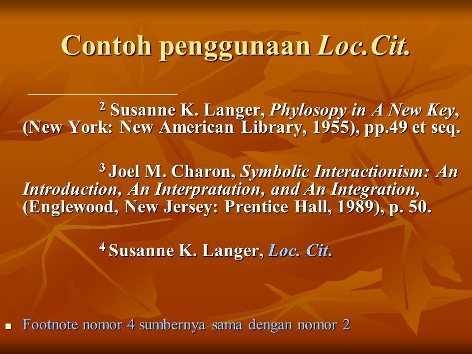 Contoh penggunaan Loc.Cit.