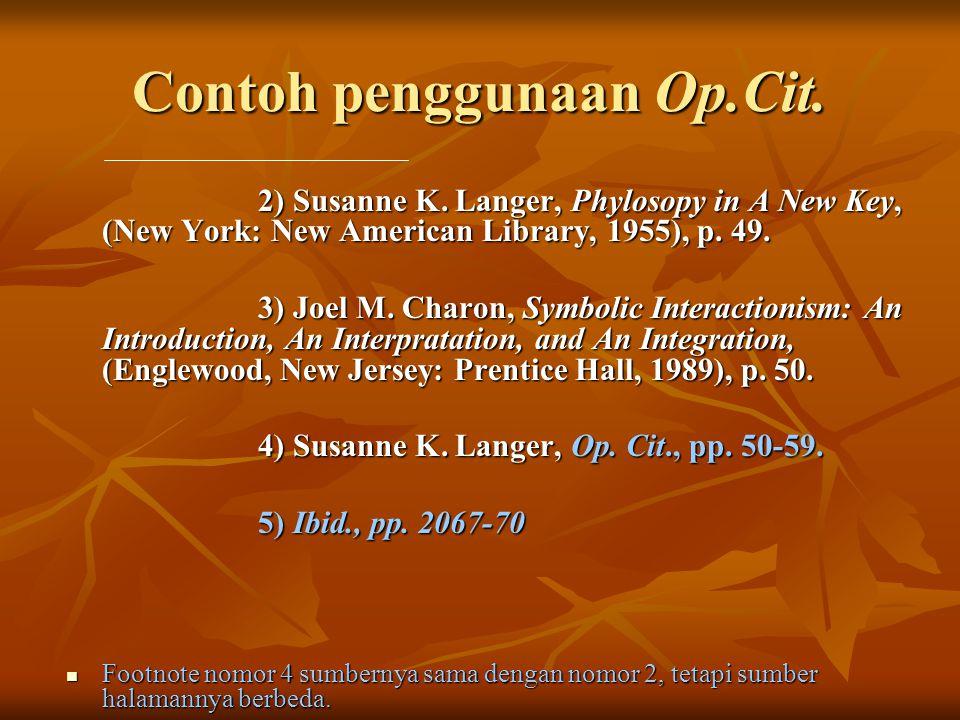 Contoh penggunaan Op.Cit.