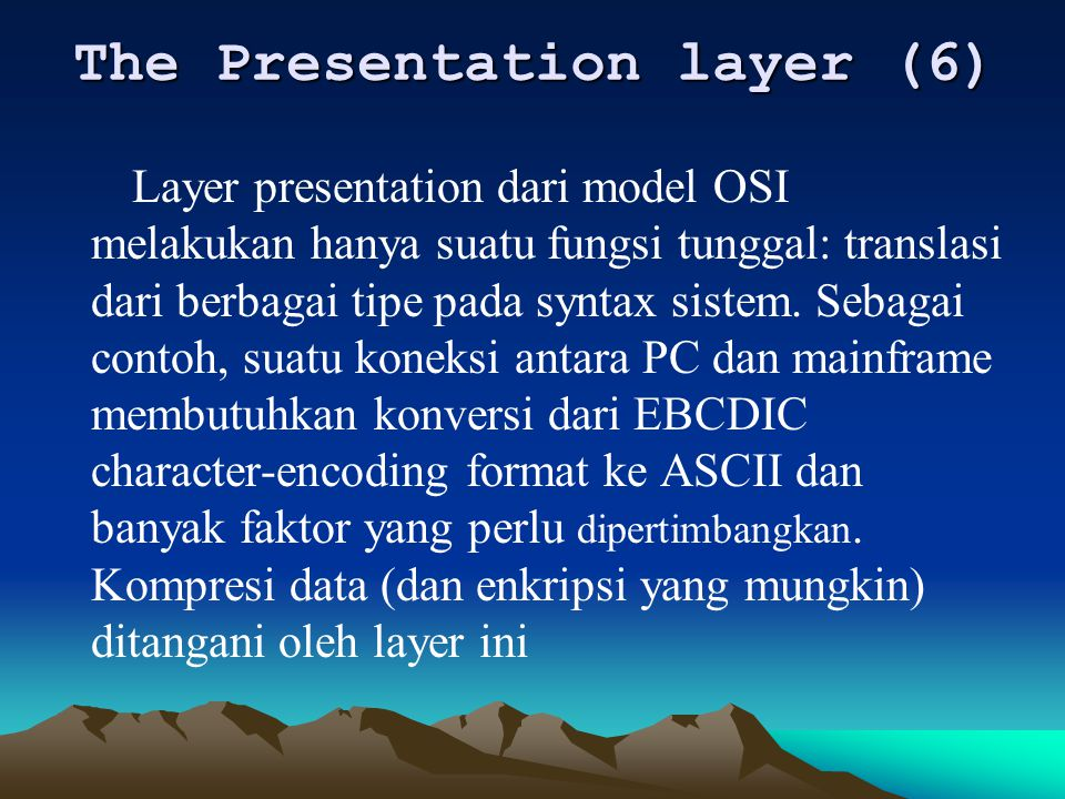The Presentation layer (6)