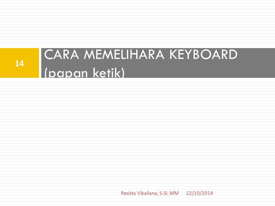 CARA MEMELIHARA KEYBOARD (papan ketik)