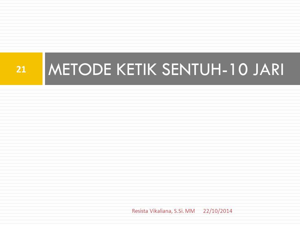METODE KETIK SENTUH-10 JARI