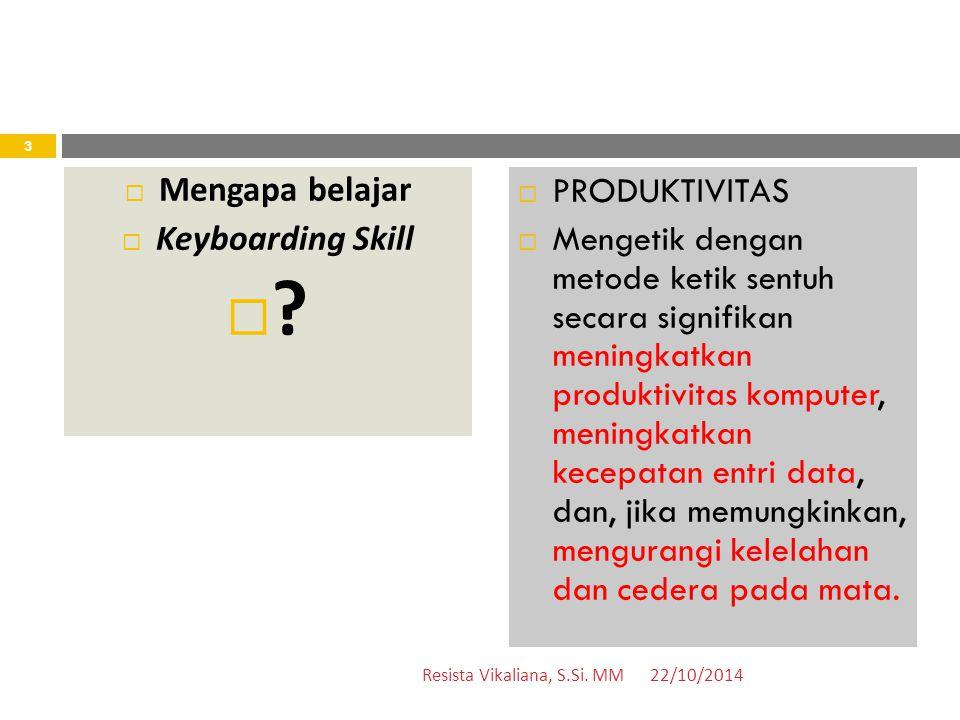 Mengapa belajar Keyboarding Skill PRODUKTIVITAS
