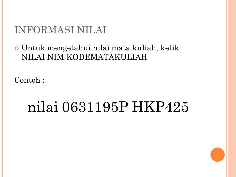 nilai 0631195P HKP425 INFORMASI NILAI