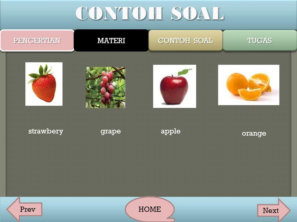 CONTOH SOAL PENGERTIAN MATERI CONTOH SOAL TUGAS strawbery grape apple