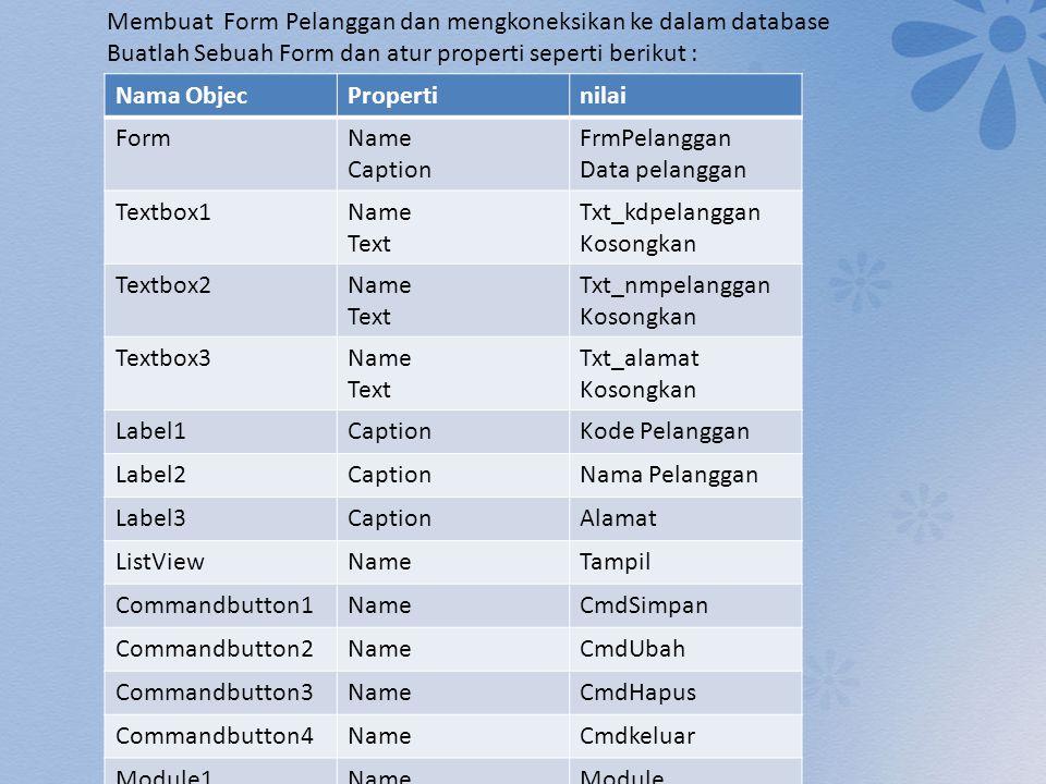 Membuat Form Pelanggan dan mengkoneksikan ke dalam database