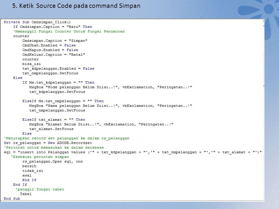 5. Ketik Source Code pada command Simpan