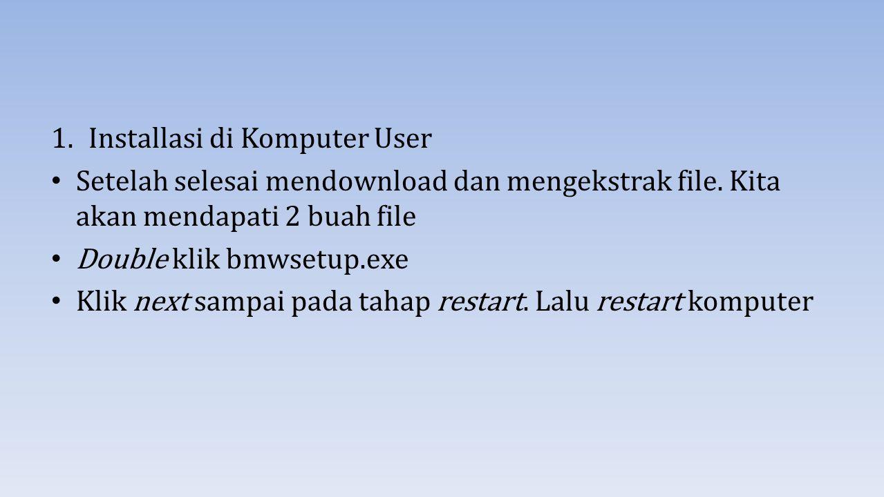Installasi di Komputer User