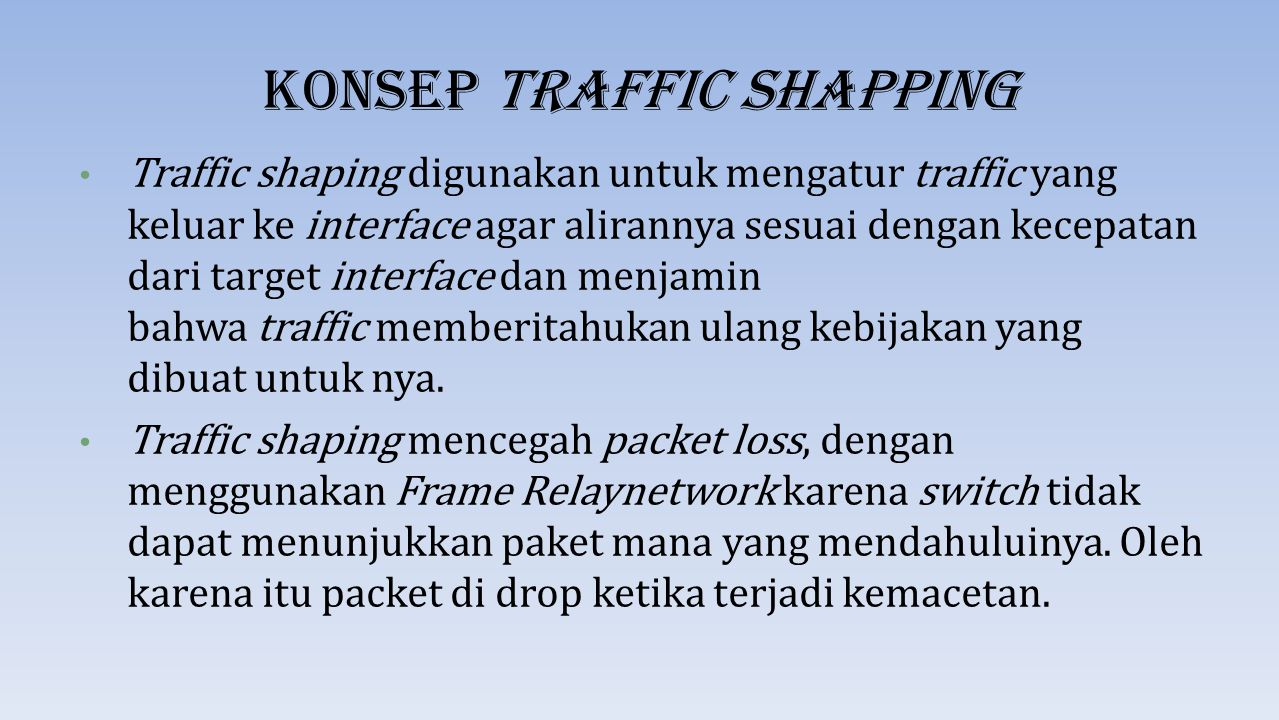 Konsep Traffic Shapping
