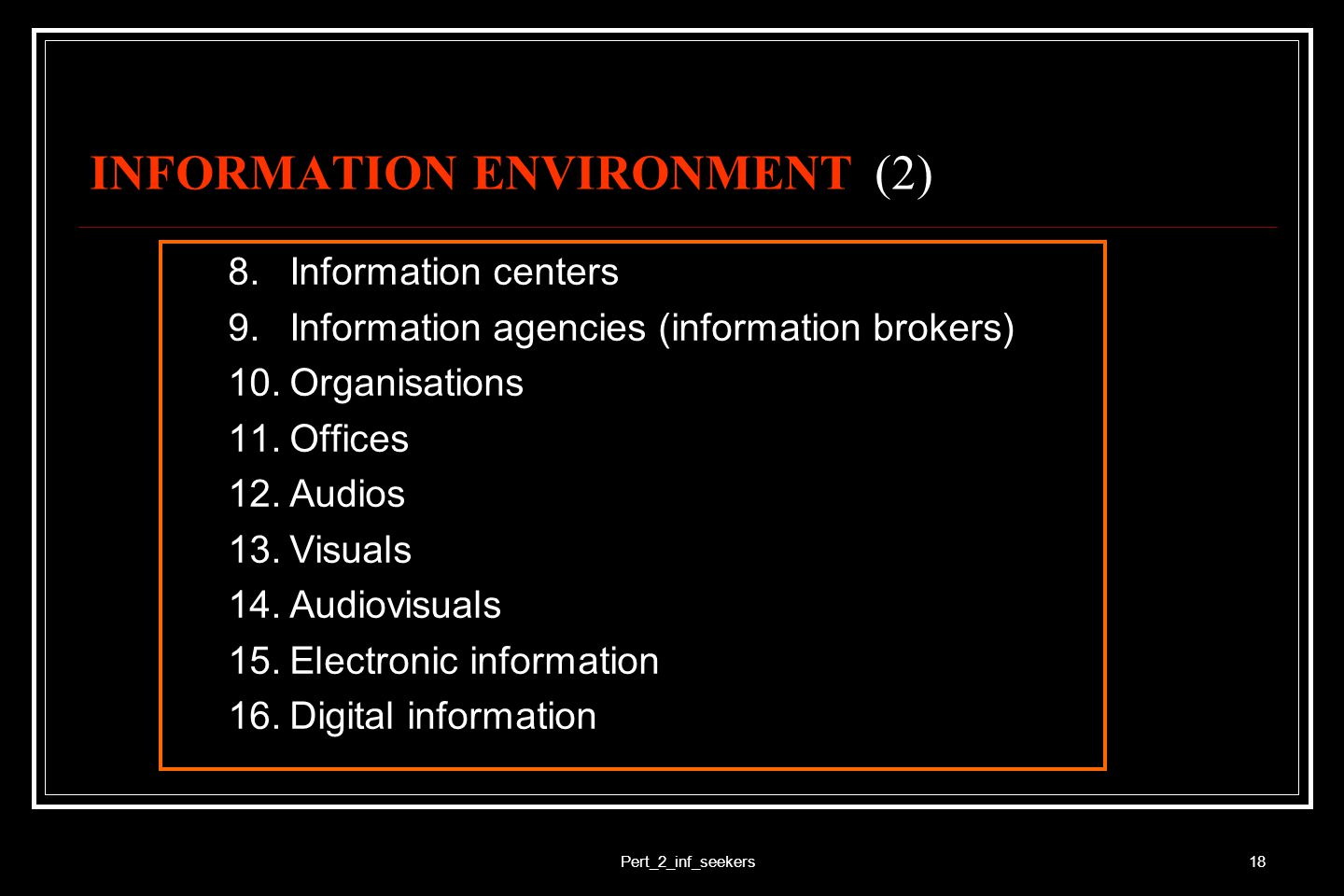 INFORMATION ENVIRONMENT (2)