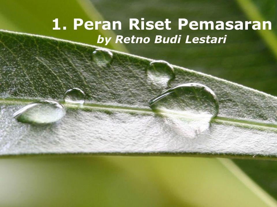 1. Peran Riset Pemasaran by Retno Budi Lestari Powerpoint Templates