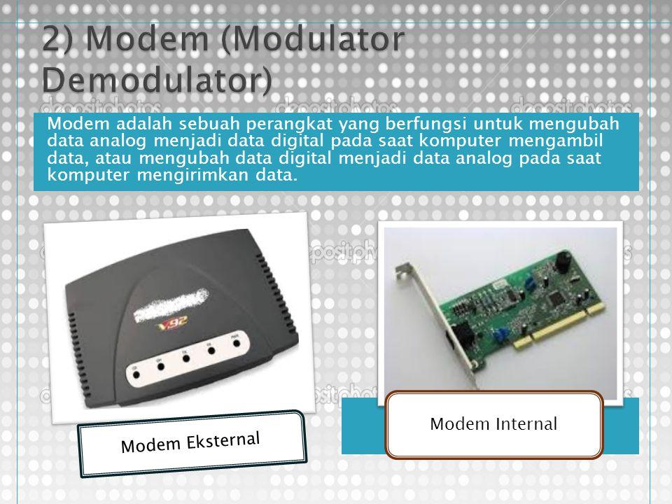2) Modem (Modulator Demodulator)