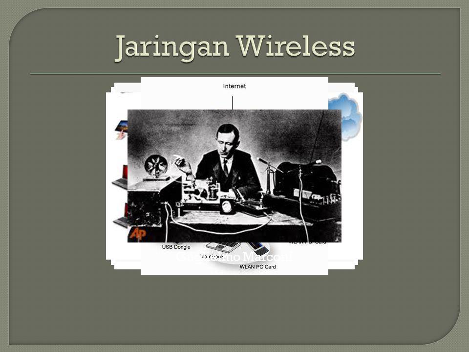 Jaringan Wireless Guglielmo Marconi
