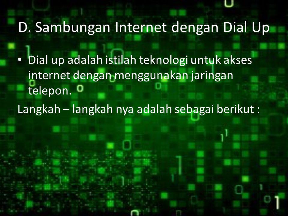 D. Sambungan Internet dengan Dial Up