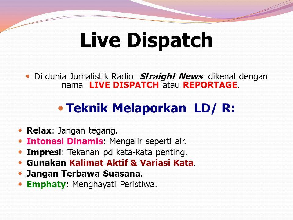 Teknik Melaporkan LD/ R: