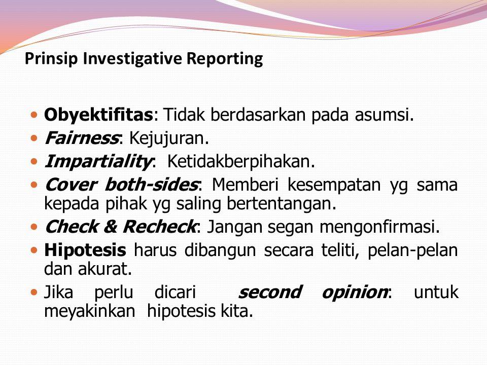 Prinsip Investigative Reporting
