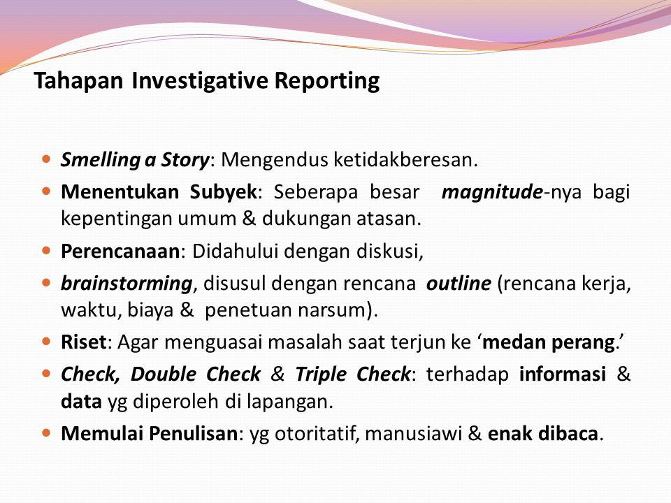 Tahapan Investigative Reporting