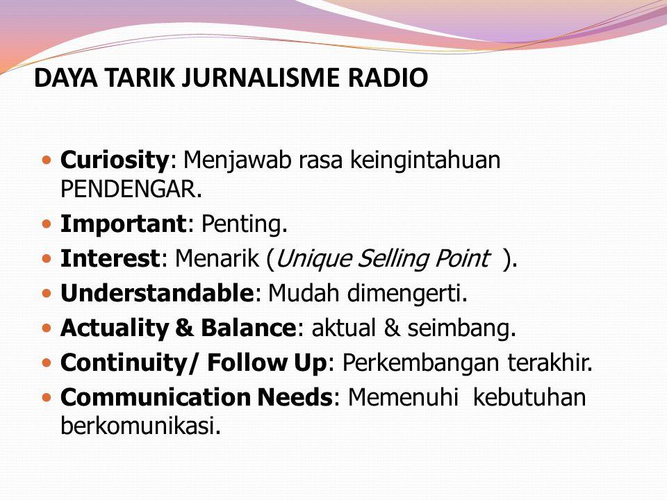 DAYA TARIK JURNALISME RADIO