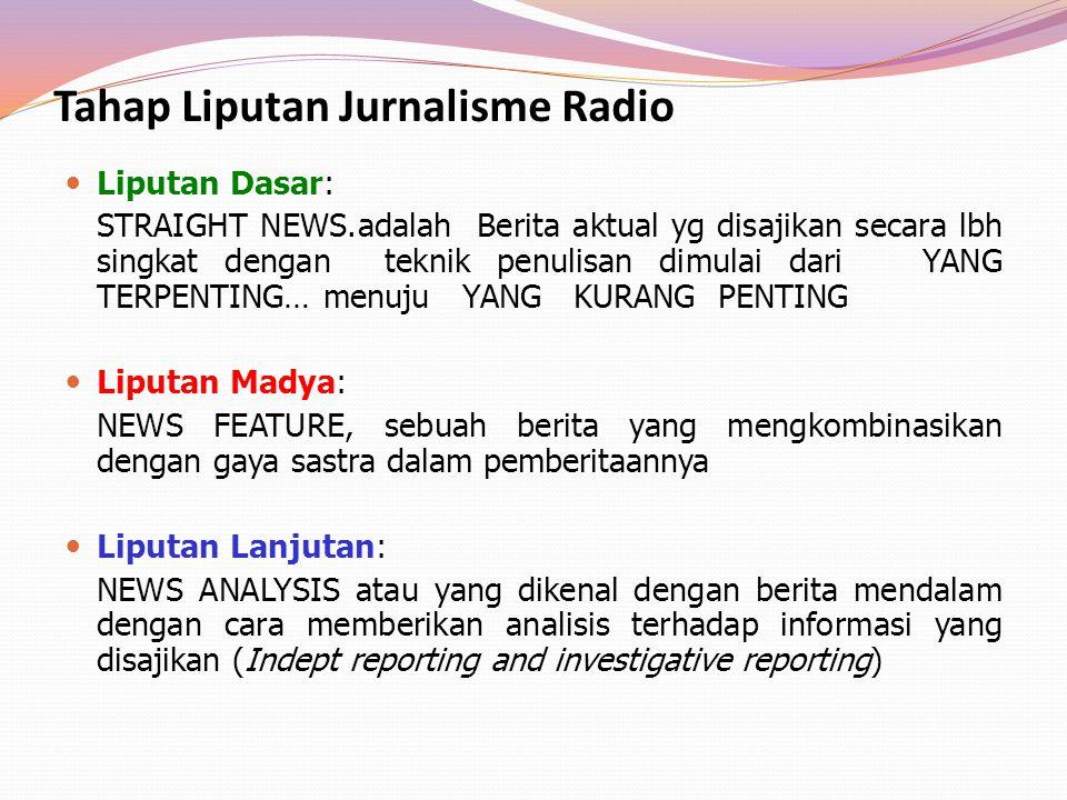 Tahap Liputan Jurnalisme Radio