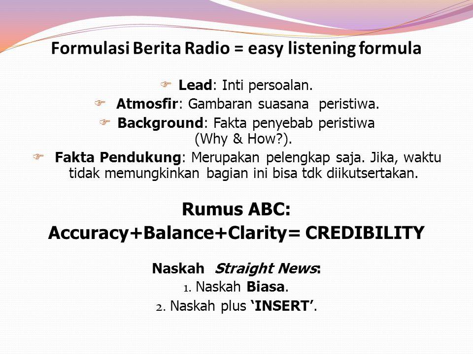 Formulasi Berita Radio = easy listening formula