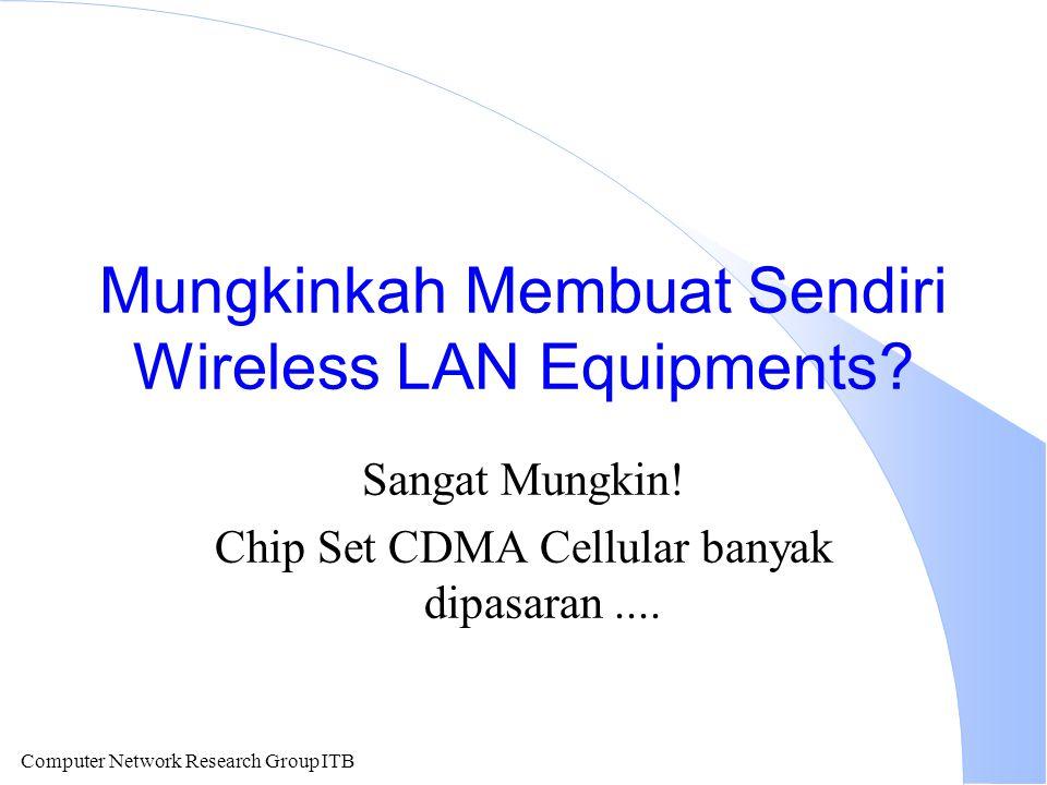 Mungkinkah Membuat Sendiri Wireless LAN Equipments