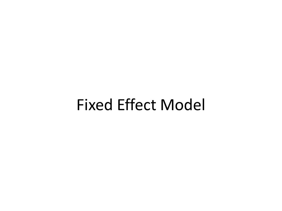 Fixed Effect Model