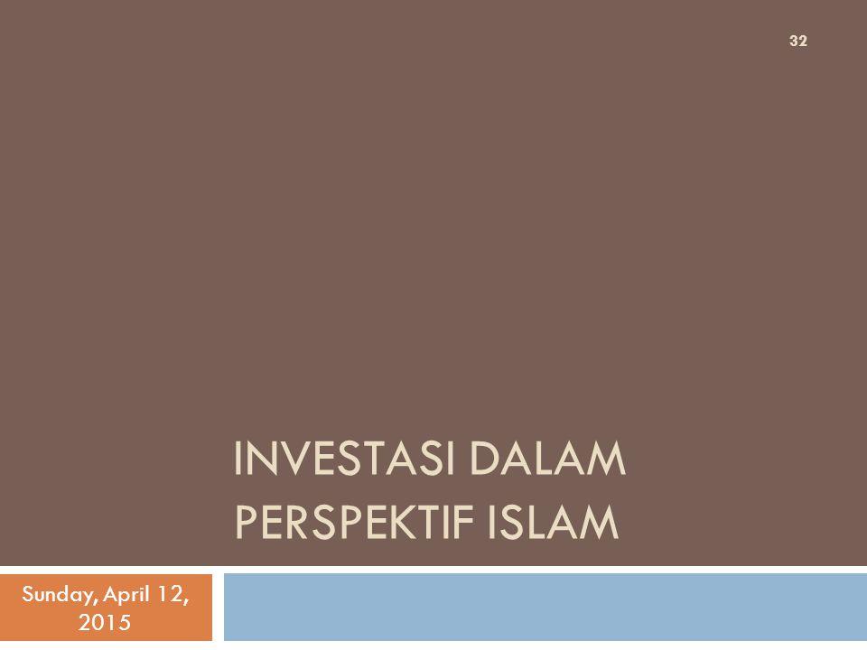 INVESTASI DALAM PERSPEKTIF ISLAM